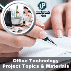 Office Technology and Management Project Topics and Materials in