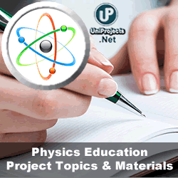 Physics Education Project Topics And Materials In Nigeria Projects