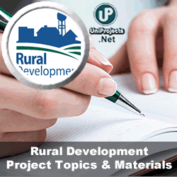 Rural Development Project Topics and Materials in Nigeria | Projects
